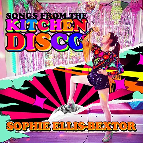 Songs from the Kitchen Disco: Sophie Ellis-Bextor?