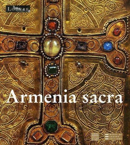 e : Mémoire chrétienne des Arméniens (IVe-XVIIIe siècle)