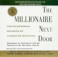 The Millionaire Next Door: The Surprising Secrets Of Americas Wealthy