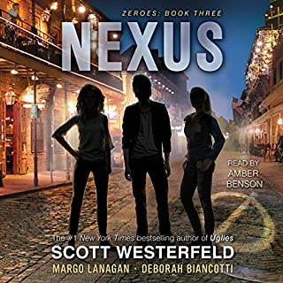 Nexus                   By:                                                                                                                                 Deborah Biancotti,                                                                                        Margo Lanagan,                                                                                        Scott Westerfeld                               Narrated by:                                                                                                                                 Amber Benson                      Length: 11 hrs and 31 mins     38 ratings     Overall 4.4