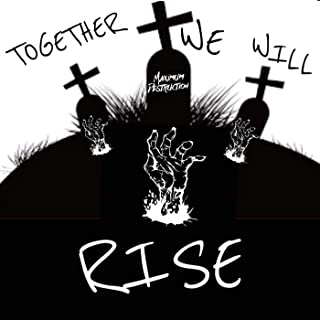 Together We Will Rise