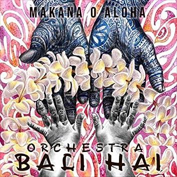Makana O Aloha
