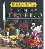 Festín de hielo y fuego. Libro oficial de cocina de Juego de Tronos