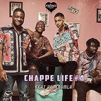 Chappelife 4