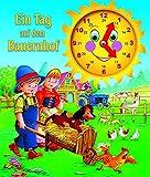 Ein Tag auf dem Bauernhof: Uhrenbuch mit beweglichen Zeigern - Bilderbuchverlag Otto Moravec