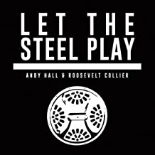 Let the Steel Play