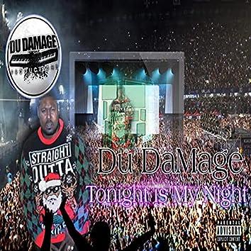 Tonight Is My Night