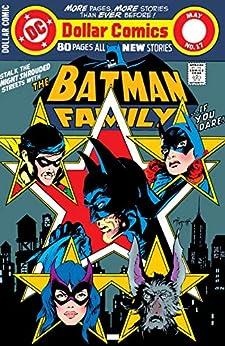 Batman Family (1975-1978) #17 by [Bob Rozakis, Gerry Conway, Michael William Kaluta, Michael Golden, Jim Aparo, Don Heck, Bob Wiacek, Vince Colletta, Adrienne Roy, Jerry Serpe]
