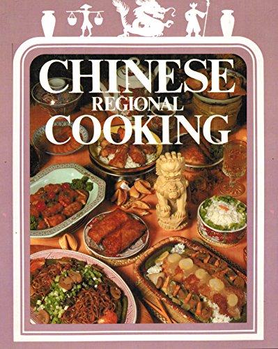 Chinese Regional Cooking : International Creative Cookbooks