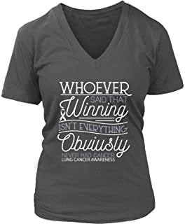 JoyHip.com Whoever Said Winning Isnt Everything Obviously Never Had Lung Cancer Vneck Tee