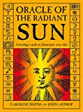 Oracle of the Radiant Sun: Astrology Cards to Illuminate...