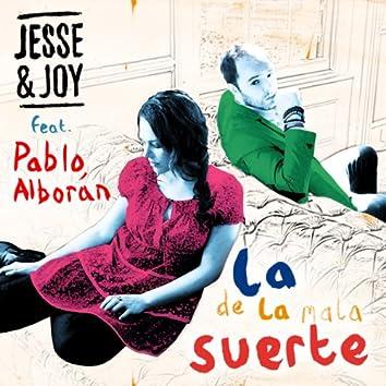 La De La Mala Suerte (feat. Pablo Alborán)