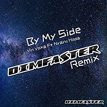 By My Side (DIMFASTER Remix)