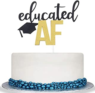 Educated AF Cake Topper for Class of 2019 Graduation High School Graduation College Grad Party Decorations