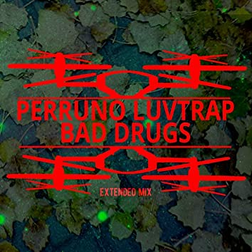 Bad Drugs (Extended Mix)