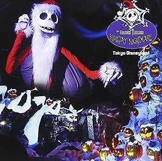 Tokyo Disneyland Haunted Mansion-Holiday Night by Tokyo Disneyland Haunted Mansion-Holiday Night (2007-09-19)