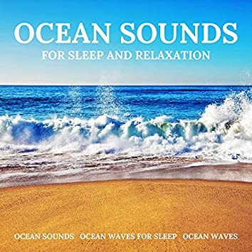 Ocean Sounds for Sleep and Relaxation
