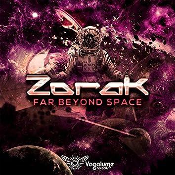 Far Beyond Space