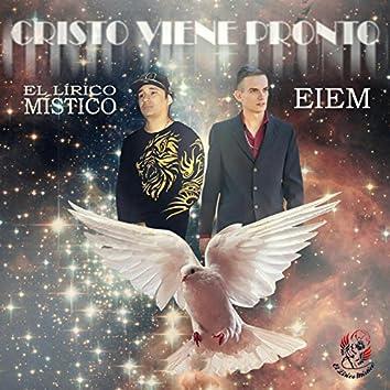 Cristo Viene Pronto (with Eiem)