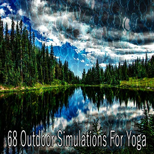 68 Outdoor Simulations for Yoga