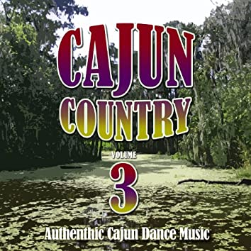 Cajun Country, Vol. 3