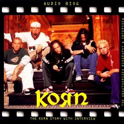 Korn: A Rockview Audiobiography cover art