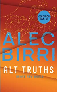Alt Truths: Brave New World
