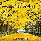 Japanese Gardens 2021 Wall Calendar: Japanese Gardens 2021 Calendar, 18 Months.