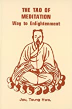 The Tao of Meditation: Way to Enlightenment