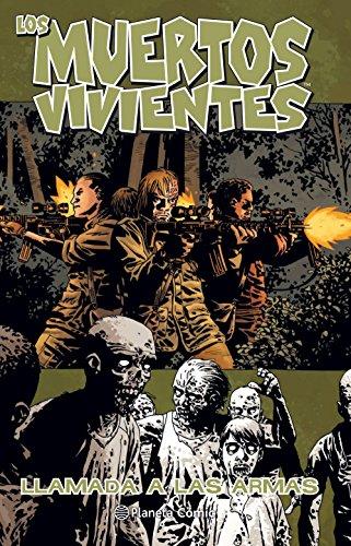 Los muertos vivientes nº 26/32: Llamada a las armas: 1 (Los Muertos Vivientes (The Walking Dead Cómic))