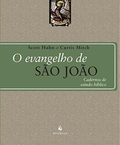 O Evangelho de São João: Cadernos de Estudo Bíblico
