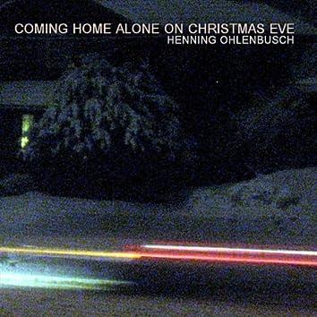 Coming Home Alone On Christmas Eve