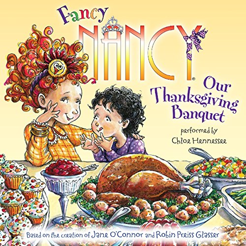Fancy Nancy: Our Thanksgiving Banquet audiobook cover art