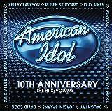 American Idol 10th Anniversary – The Hits: Volume 1 von American Idol Ensemble