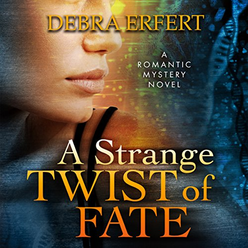 A Strange Twist of Fate audiobook cover art