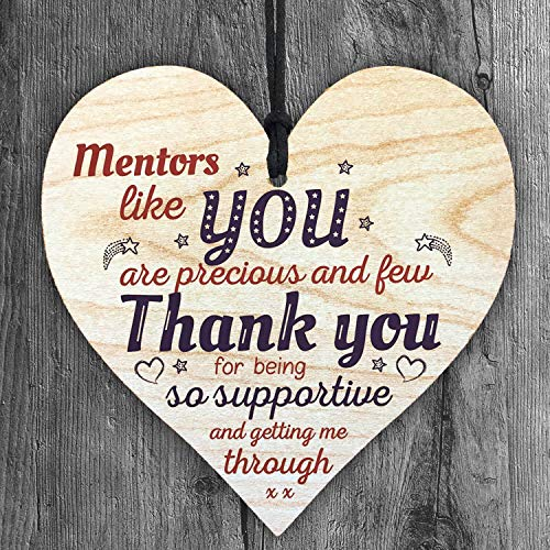 Mentors Like You are Precious and Few Thank You for Being so Supportive and Getting Me Through Wooden Heart Plaque Gift for Best Friendship