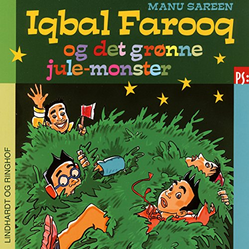 Iqbal Farooq og det grønne julemonster     Iqbal Farooq 8.5              By:                                                                                                                                 Manu Sareen                               Narrated by:                                                                                                                                 Mikkel Bay Mortensen                      Length: 51 mins     Not rated yet     Overall 0.0