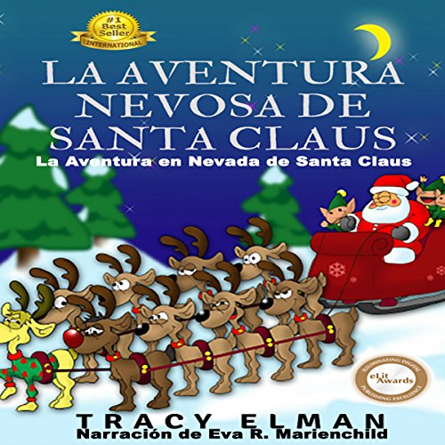 La Aventura Nevosa de Santa Claus [Santa Claus' Snowy Adventure]                   By:                                                                                                                                 Tracy Elman                               Narrated by:                                                                                                                                 Eva R. Marienchild                      Length: 6 mins     Not rated yet     Overall 0.0