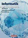 Informatik/ITG - Sekundarstufe I: Informatik - Sekundarstufe I - Ausgabe Volk und Wissen: Informatik, Ab Klasse 9 - Uwe Bähnisch