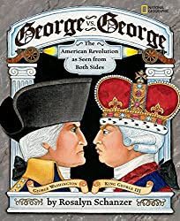 George vs George -7 American Revolution Picture Books for Kids