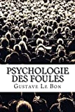 Psychologie des foules - CreateSpace Independent Publishing Platform - 22/03/2017