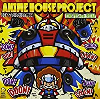 ANIME HOUSE PROJECT~BOY'S selection~Vol.1