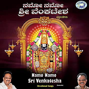 Namo Namo Sri Venkatesha
