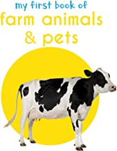 My First Book of Farm Animals & Pets: First Board Book (My First Books)