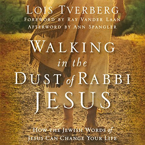 Walking in the Dust of Rabbi Jesus cover art
