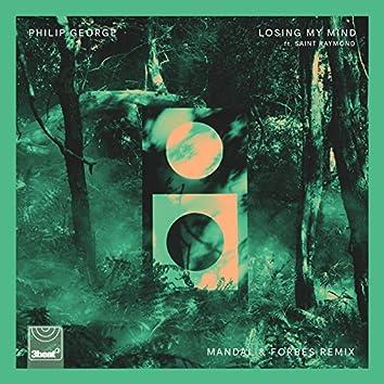 Losing My Mind (Mandal & Forbes Remix)