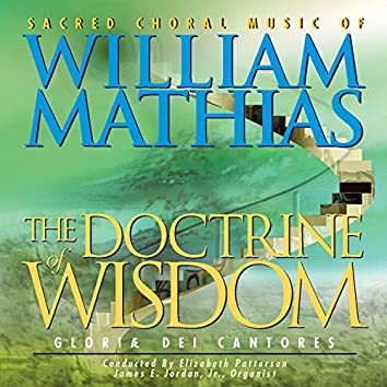 William Mathias: Sacred Choral Works