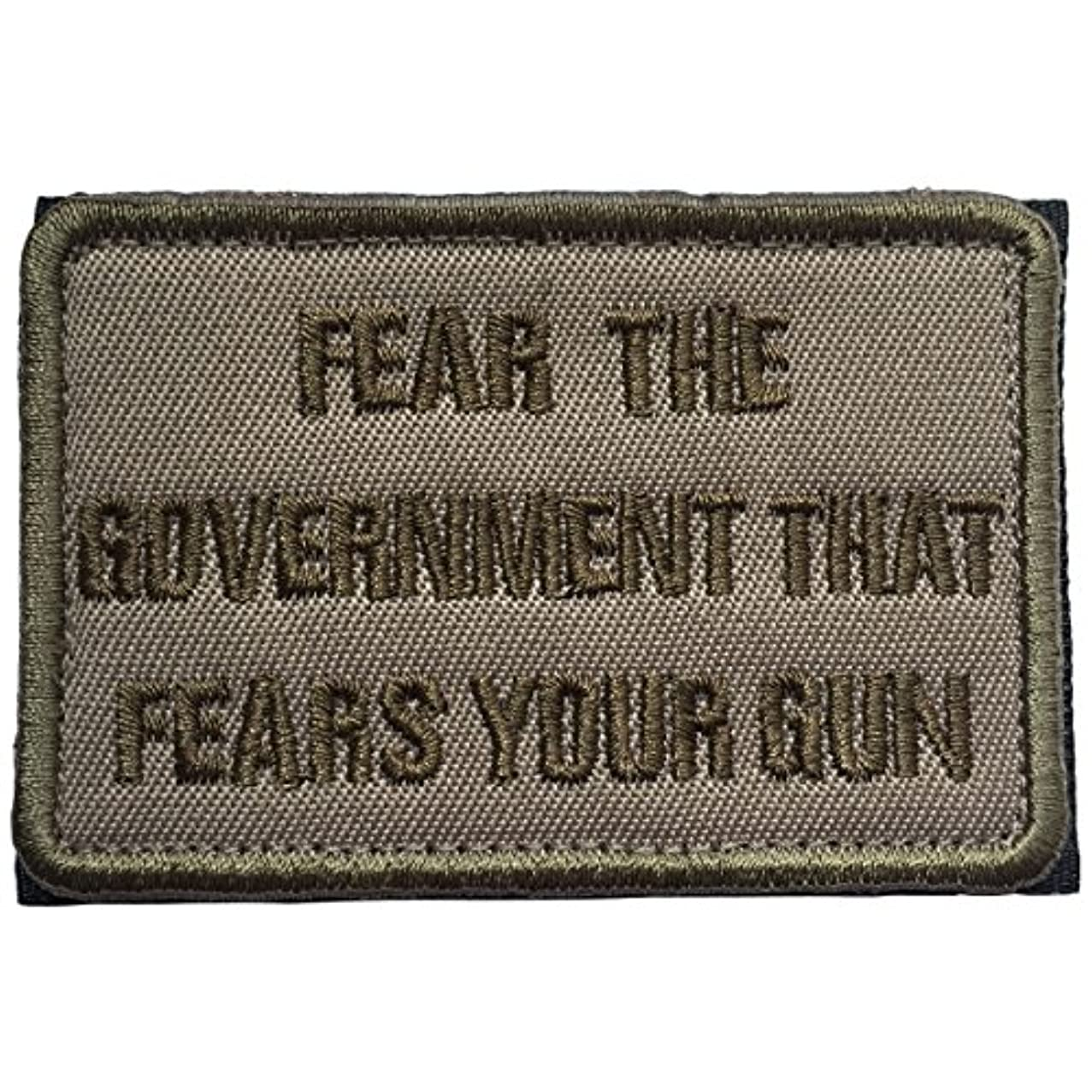 SpaceCar Fear The Government That Fears Your Gun Military Tactical Morale Badge Hook & Loop Fastener Funny Patch 3