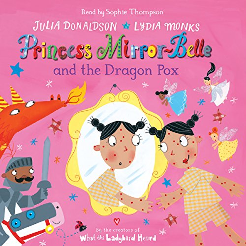 Princess Mirror-Belle and the Dragon Pox audiobook cover art