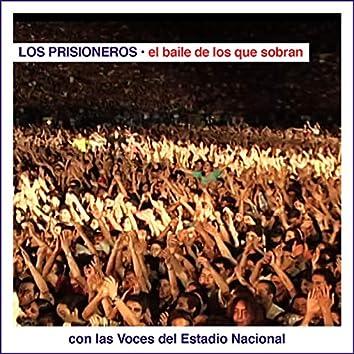 El Baile de los Que Sobran Con las Voces del Estadio Nacional (En Vivo)